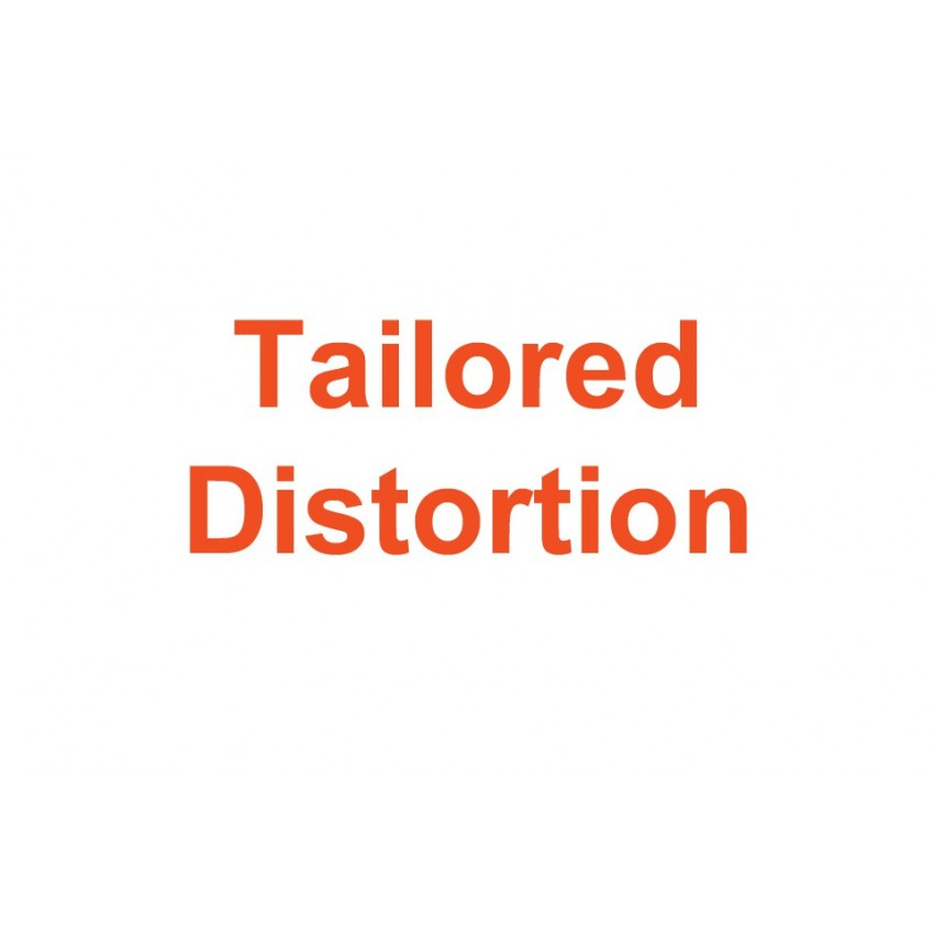 Tailored Distortion